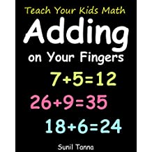 Teach Your Kids Math: Adding on Your Fingers