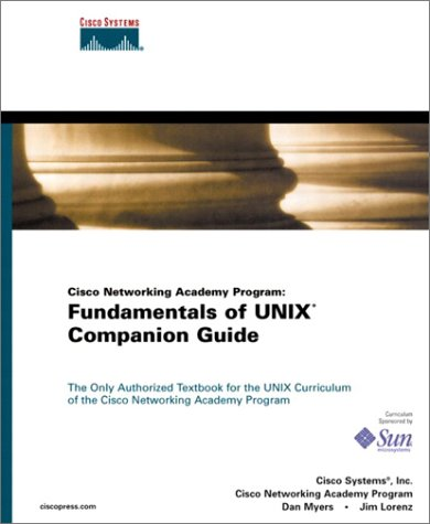 Cisco Networking Academy Program: Fundamentals of UNIX Companion Guide by Pearson Education