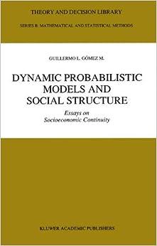 Guillermo L. Gómez M. - Dynamic Probabilistic Models And Social Structure: Essays On Socioeconomic Continuity