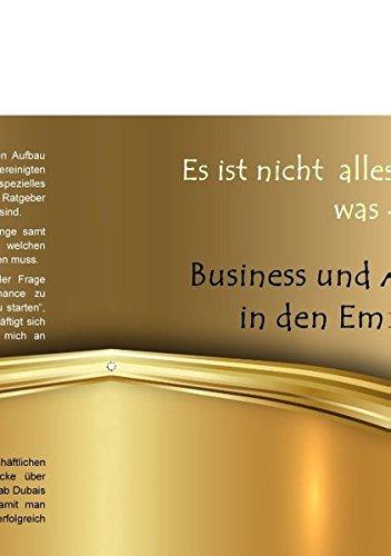 Es ist nicht alles Gold was glänzt: Business und Alltag in den Emiraten