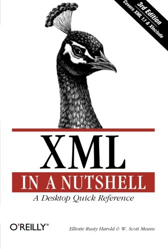 XML in a Nutshell, Third Edition by Brand: O'Reilly Media
