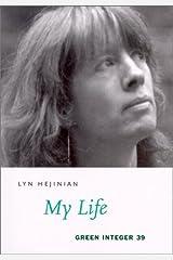 My Life (Green Integer Books, 39) Paperback