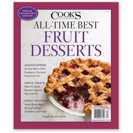 Download Cook's Illustrated Magazine Special Collector's Issue All-Time Best Fruit Desserts PDF