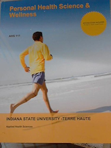 Personal Health Science & Wellness AHS 111 Applied Health Sciences (Indiana State University-terre Haute)