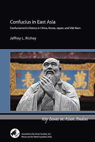 Confucius in East Asia (Key Issues in Asian Studies)
