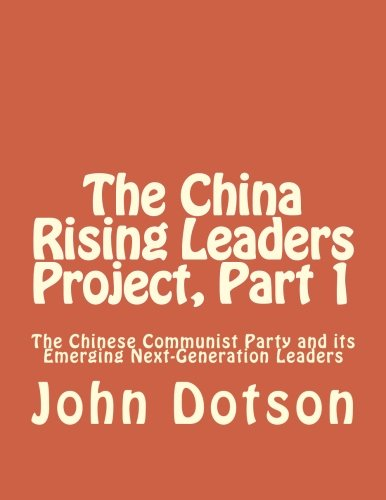 The China Rising Leaders Project, Part 1 - Ccp Part