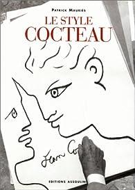 Le style Cocteau par Patrick Mauriès