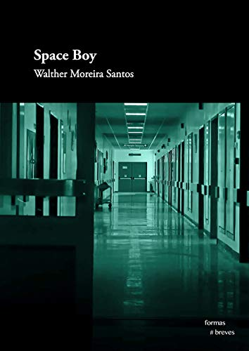 Space boy (Formas Breves) (Portuguese Edition)