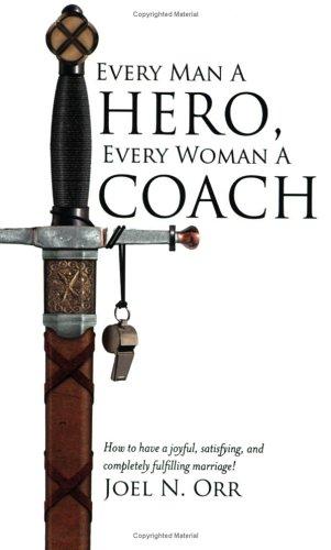 Every Man a Hero, Every Woman a Coach pdf epub