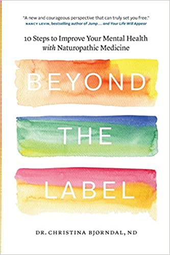 Beyond the Label: 10 Steps to Improve Your Mental Health