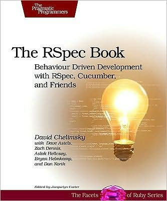 by David Chelimsky,by Dave Astels,by Bryan Helmkamp,by Dan North,by Zach Dennis ,by Aslak Hellesoy The RSpec Book: Behaviour Driven Development with Rspec, Cucumber, and Friends (The Facets of Ruby Series)(text only)1st (First) edition[Paperback]2010