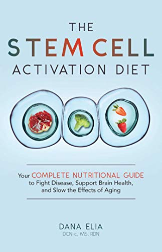 419YOI%2BAJiL - The Stem Cell Activation Diet: Your Complete Nutritional Guide to Fight Disease, Support Brain Health, and Slow the Effects of Aging