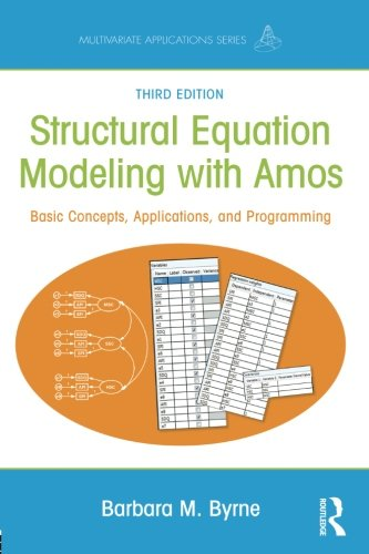 Structural Equation Modeling With AMOS (Multivariate Applications Series) (Model Latent Growth)