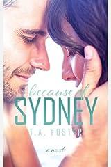 Because of Sydney Paperback