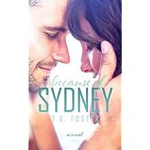 Because of Sydney