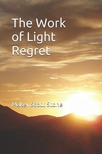 The Work of Light Regret