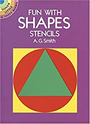 Fun with Shapes Stencils (Dover Little Activity Books)
