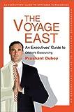The Voyage East, Prashant Dubey, 0595658903