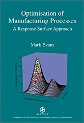 Optimisation of Manufacturing Processes: A Response Surface Approach (Matsci)