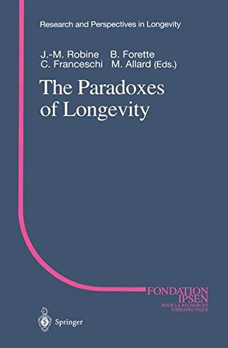 The Paradoxes of Longevity (Research and Perspectives in Longevity)