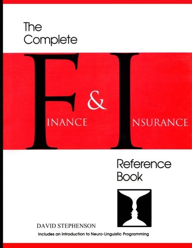 The Complete Finance & Insurance Reference Book: ... includes an introduction to Neuro-Linguistic Programming