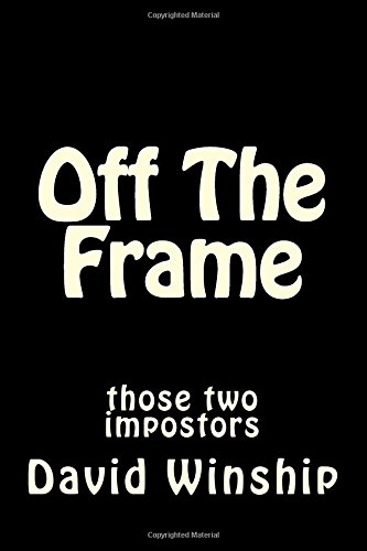 Book cover image for Off The Frame: Those Two Impostors