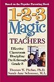 img - for Thomas W. Phelan: 1-2-3 Magic for Teachers : Effective Classroom Discipline Pre-K Through Grade 8 (Paperback); 2004 Edition book / textbook / text book