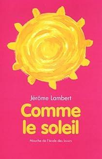 Comme le soleil par Lambert