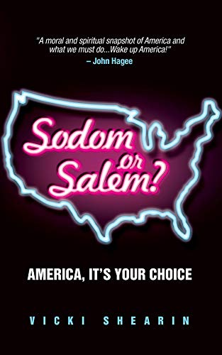 Sodom or Salem: America, It's Your ()