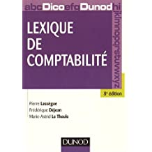 LEXIQUE DE COMPTABILITÉ 8E ÉD.