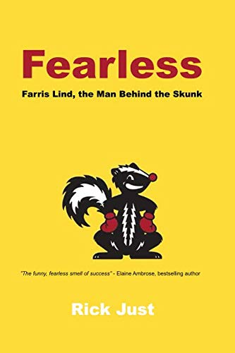 Skunk Stinker - Fearless: The Story of Farris Lind, the Man Behind the Skunk