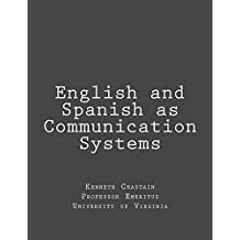 English and Spanish as Communication Systems