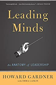 Leading Minds: An Anatomy Of Leadership (English Edition)