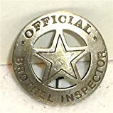 Brothel Inspector Obsolete Old West Police Badge Star