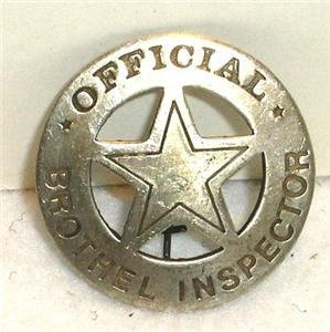 Brothel Inspector Obsolete Old West Police Badge Star]()