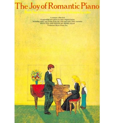 Download [(The Joy of Romantic Piano: Book 2)] [Author: Denes Agay] published on (January, 2000) PDF