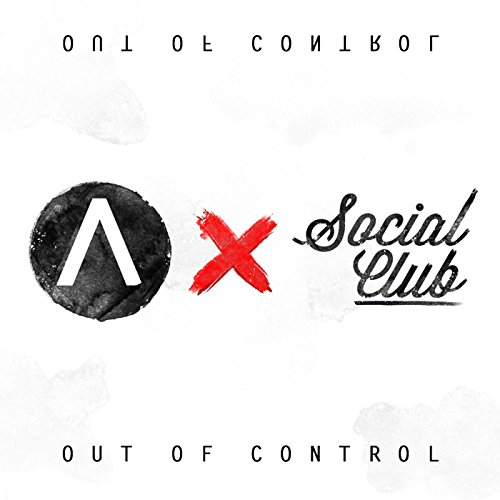 Out of Control (feat. Social Club)
