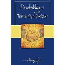 Peacebuilding in Traumatized Societies