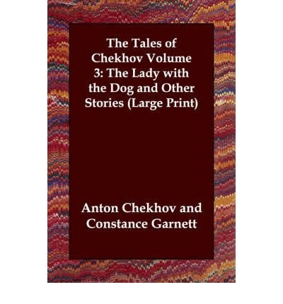 [ The Lady with the Dog and Other Stories (Tales of Chekhov (Indypublish) #03) - Large Print by Chekhov, Anton Pavlovich ( Author ) Jul-2003 Paperback ]