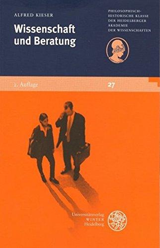 Wissenschaft und Beratung (Schriften der Philosophisch-historischen Klasse der Heidelberger Akademie der Wissenschaften)