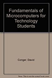 Fundamentals of Microcomputers for Technology Students