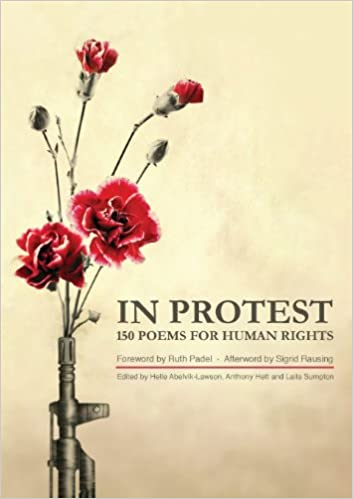 In Protest: 150 Poems for Human Rights: Amazon.es: Ruth ...