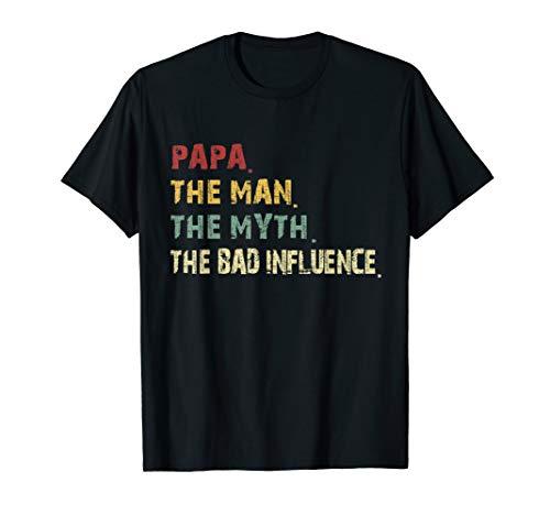 - Papa the Man the Myth the Bad Influence Retro Vintage Tshirt