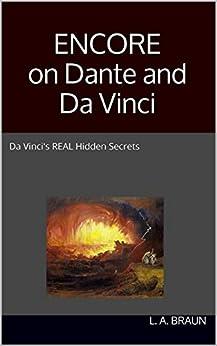ENCORE on Dante and Da Vinci by [Braun, L. A.]