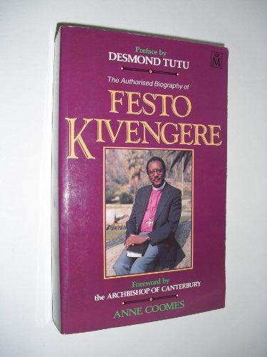 The Authorised Biography of Festo Kivengere