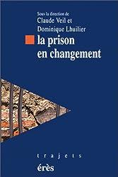 La prison en changement