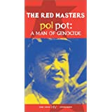 Red Masters 3: Pol Pot - A Man of Genocide