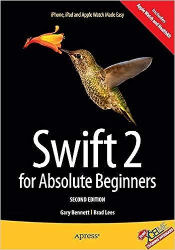 Swift 2 for Absolute Beginners: Gary Bennett, Brad Lees