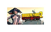Borderlands 2 Pirate's Booty DLC [Download]