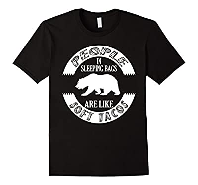Funny Camping T-Shirt - Grizzly Bear Soft Taco Shirt